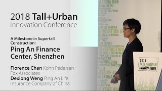 """2018 Innovation Conference - Ping An Finance Center """"A Milestone in Supertall Construction"""""""