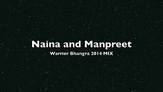 Manpreet and Naina: Warrior Bhangra 2014 MIX