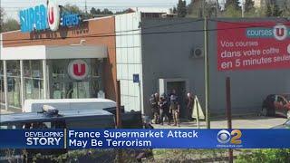 France Supermarket Attack May Be Terrorism