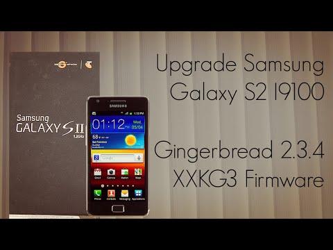 Upgrade Samsung Galaxy S2 I9100 Gingerbread 2.3.4 XXKG3 Firmware