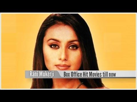 Top 15 Best Rani Mukerji Box Office Hit Movies List