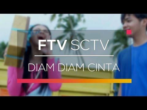 Download FTV SCTV - Diam Diam Cinta Mp4 baru