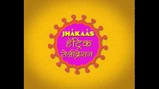 Jhakaas Hat-trick Celebration   Contest Winner