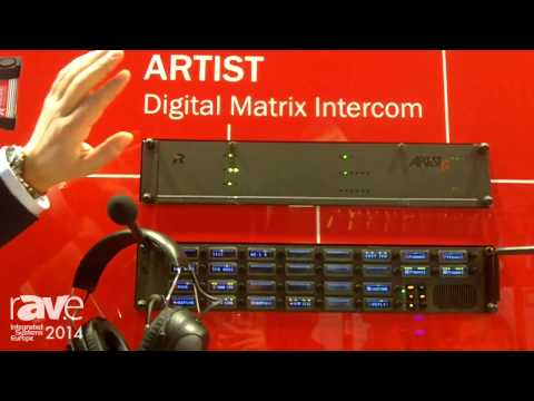 ISE 2014: Riedel Presents Artist Digital Matrix Intercom System