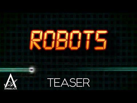 ANGELICA Agurbash – Robots (Teaser)