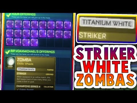 BUYING STRIKER WHITE ZOMBA AND STRIKER WHITE OCTANE (ROCKET LEAGUE BEST TRADES)