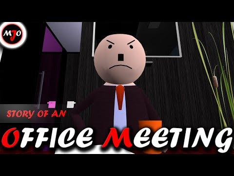 MAKE JOKE OF ||MJO|| - STORY OF AN OFFICE MEETING
