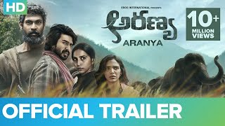 Aranya Movie Review, Rating, Story, Cast and Crew