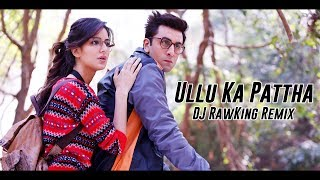 download lagu Ullu Ka Pattha Remix - Dj Rawking  Jagga gratis