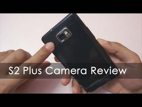 Samsung Galaxy S2 Plus 8MP Camera Review