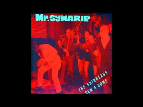 Mr.  Symarip -  The Skinheads dem a come FULL ALBUM