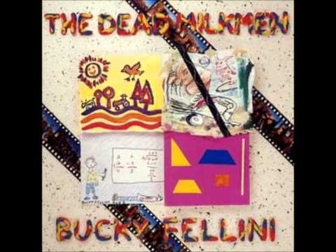 Dead Milkmen - City Of Mud