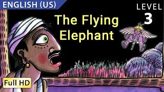 The Flying Elephant: Learn English (US) with subtitles - Story for Children