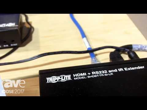 DSE 2017: Tripp Lite Features HDBaseT Solutions
