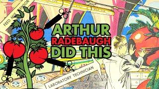 It's All Arthur Radebaugh's Fault