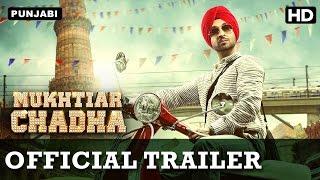 Mukhtiar Chadha (Official Trailer with English Subtitle)   Diljit Dosanjh, Oshin Brar