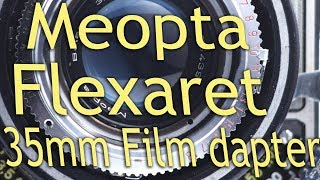 Setting up a Flexaret with a 35mm film Adapter instead of 120 Medium Format roll film