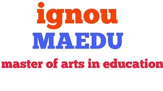 Ignou Master of arts in Education (MAEDU) इग्नू मास्टर ऑफ आरट ugc net bed jrf