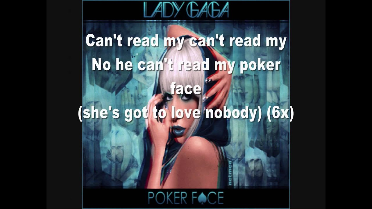 Words to poker face by lady gaga