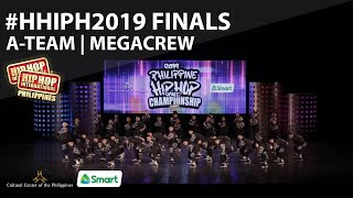 A-Team | Megacrew Division at #HHIPH2019 Finals