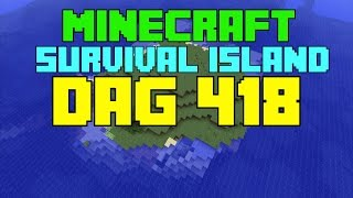 Minecraft Survival island - Dag 418 ''Avonturen in de Stronghold!''