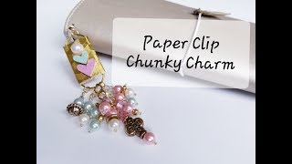 Paper Clip Chunky Charm using Beebeecraft Beads