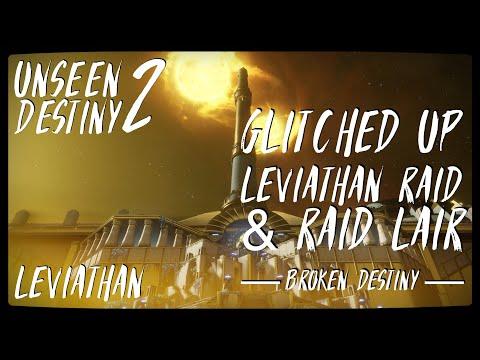 UNSEEN DESTINY 2: Glitched up Leviathan Raid & Raid Lair - Broken Destiny
