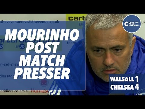 POST-MATCH PRESSER - Walsall 1-4 Chelsea - MOURINHO PRESSER