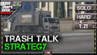 GTA 5 Online - Trash Talk 1.21 - SOLO HARD - Mission Strategy Guide (GTA V) 1.20 1.19