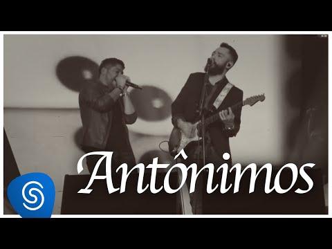 Jorge & Mateus - Antônimos - [Como Sempre Feito Nunca] (Vídeo Oficial)