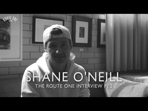 Shane O'Neill: The Route One Interview Pt 2