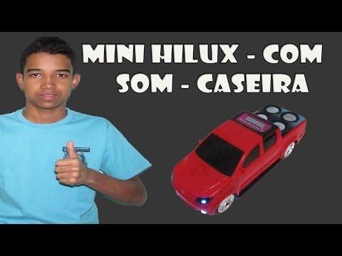COMO MONTAR UMA MINI HILUX COM SOM!!!