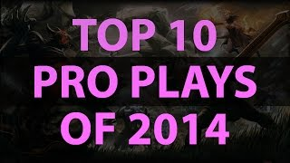 Dota 2 - Top 10 plays of 2014