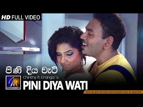 Pini Diya Wati - Chinthy Ft Eranga - MEntertainments | Official Music Video | MEntertainments