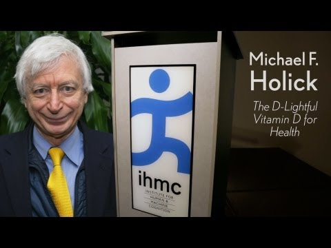 Michael Holick - The D-Lightful Vitamin D for Good Health