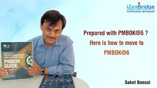 How to move to PMBOK6?