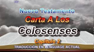 Carta A Los Colosenses  - Traducción Lenguage Actual