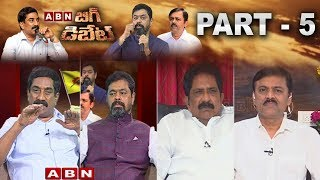 ABN MD Radha Krishna Big Debate with CM Ramesh,GVL Narasimha Rao And Sabbam Hari | Part 5