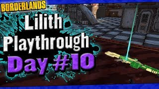 Borderlands | Lilith Playthrough Funny Moments And Drops | Day #10