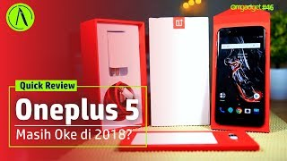 Review Oneplus 5 di 2018
