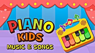 Piano Kids - Music and Songs for Kids (Best Music Apps for Kids)