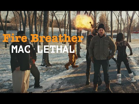 Mac Lethal - Fire Breather (Official video)