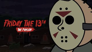 Friday the 13th: The Game Parody 1 (Animated)