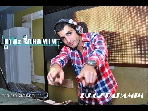 Dj Oz Rahamim - Hits Set 2013