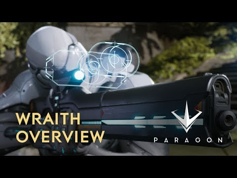 Paragon - Wraith Overview (Available June 27)