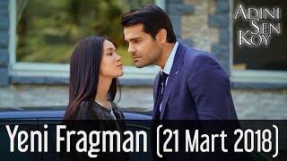 Adını Sen Koy Yeni Fragman (21 Mart 2018)