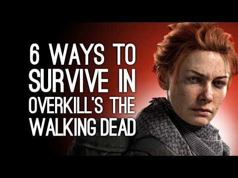 Overkill's The Walking Dead Gameplay: 6 Ways to Survive in The Walking Dead