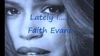 Watch Faith Evans Lately I video