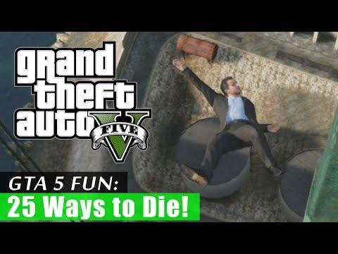 GTA 5: 25 Ways to Die!