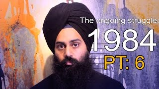 Operation Bluestar [PT.6, The ongoing struggle: 1984]
